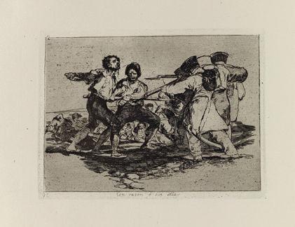 Francisco de Goya y Lucientes Desastres de la Guerra, 1810-1815 Con razón o sin ella Colecciones FUNDACIÓN MAPFRE